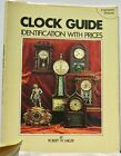 Clock+Guide+Identification+With+Prices+by+Robert+W.+Miller+Book+1%2C+2%2C+%26+3