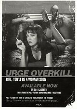 """ARTICLE - ADVERT 12/11/94PGN28 URGE OVERKILL : GIRL, YOU'LL BE A WOMAN SOON 7X5"""""""