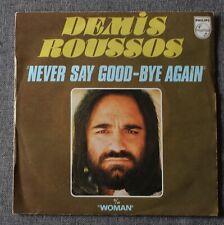 Demis Roussos, never say good bye again / woman, SP - 45 tours