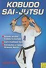 KOBUDO SAI-JUTSU By Helmut Kogel okinawan karate-do kata sai numchucks tonfa bo
