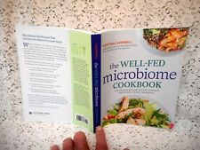 The Well-Fed Microbiome Cookbook: Vital Microbiome Diet Recipes to Repair and...