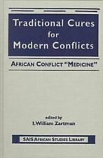 TRADITIONAL CURES FOR MODERN CONFLICTS - NEW HARDCOVER BOOK