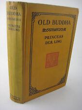 1st Edition OLD BUDDHA Princess Der Ling CHINA 2nd Printing BUDDHISM Classic