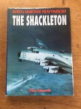 Avro's Maritime Heavyweight The Shackleton Chris Ashworth WWII RAF DJ Airforce