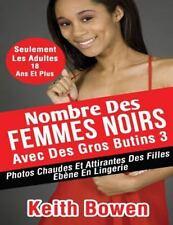 Nombre des Femmes Noirs Avec des Gros Butins 3 : Photos Chaudes et Attirantes...
