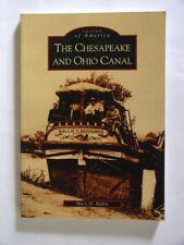The Chesapeake and Ohio Canal [Images of America] [MD] [Arcadia Publishing]