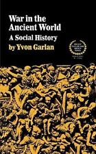 War in the Ancient World: A Social History (Paperback or Softback)