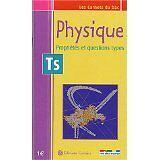 Alain Combe - Les Carnets du bac : Physique, propriétés et questions types, term
