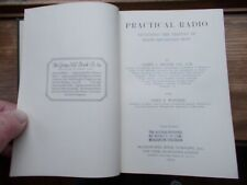 Practical Radio - 1924 - James A Moyer & John F Wostrel - Illustrated