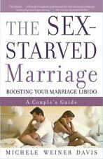 NEW - The Sex-Starved Marriage: Boosting Your Marriage Libido: A Couple's Guide
