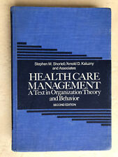 0471851116 Health Care Management - 2nd edition - A Text in Organization Theory