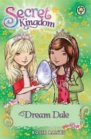 Dream Dale: Book 9 (Secret Kingdom), Banks, Rosie , Good | Fast Delivery