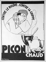 PUBLICITÉ DE PRESSE 1935 PICON CHAUD CONTRE LE RHUME ET CONTRE LA GRIPPE