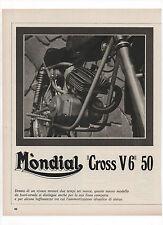 Pubblicità 1972 MOTO MOTOR MONDIAL CROSS V6 old advert werbung publicitè reklame