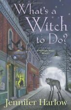 Whats a Witch to Do? (A Midnight Magic Mystery)