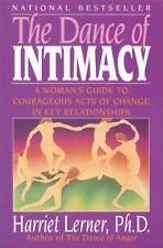 The Dance of Intimacy by Harriet Lerner A Women's Guide to Courageous Acts of Ch