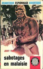 Arabesque Espionnage 531 - Jacky Fray - Sabotages en Malaisie