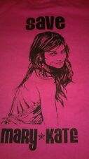 Save Mary Kate Funny T Shirt Pink Sz Small Unisex