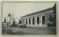 Postcard Oroville CA Post Office California Street View Cars 1920's 1930's