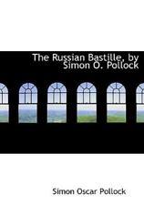 Russian Bastille, by Simon O. Pollock: By Simon Oscar Pollock