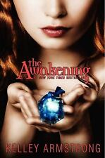 Darkest Powers: The Awakening 2 by Kelley Armstrong (2010, Paperback)