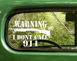 2 WARNING I DON'T CALL 911 DECALS No Trespassing Sticker For Car Bumper Window