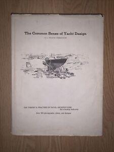 The Common Sense of Yacht Design L. Francis Herreshoff 1974