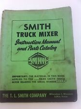 SMITH TRUCK MIXER OPERATION & MAINTENANCE MANUAL Serial Number 71180