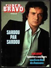 SUPER BRAVO n°16 # 1978 # SPECIAL SARDOU PAR MICHEL SARDOU
