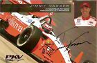 2005 JIMMY VASSER signed INDIANAPOLIS 500 INDY CAR HERO PHOTO CARD POSTCARD FORD