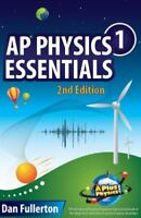 AP Physics 1 Essentials : An APlusPhysics Guide by Dan Fullerton (2014,...