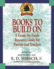 Core Knowledge: Books to Build On : A Grade-by-Grade Resource Guide for...