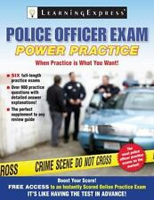 Police Officer Exam: Power Practice, Learning Express Editors,1576857727, Book,