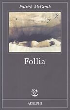 Patrick McGrath - FOLLIA - Adelphi 1998