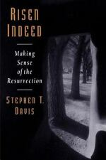 Risen Indeed: Making Sense of the Resurrection