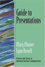 Guide to Presentations (Guide to Series in Business Communication) by Mary Munte