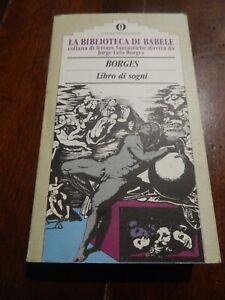 """"""" BORGES LIBRO DEI SOGNI """" LA BIBLIOTECA DI BABELE OSCAR MONDADORI"""
