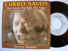 CURRO SAVOY : The good, the bad, the ugly (MORRICONE) SP RADIO PEINARD 75 86