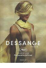 """PUBLICITE  2012  DESSANGE coiffeur """"Partenaire officiel du festival de Cannes """""""