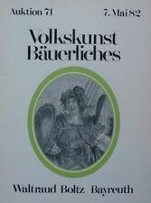 VOLKSKUNST BÄUERLICHES von BOLTZ BAYREUTH 1982 auf 60 Seiten über 620 Positionen