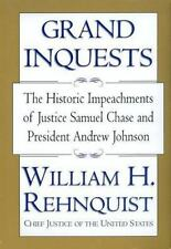 Grand Inquests: The Historic Impeachments Of Justice Samuel Chase And President