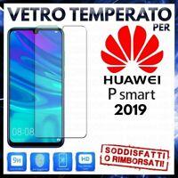 PELLICOLA in VETRO TEMPERATO per HUAWEI P SMART 2019 Protezione Display LCD 6.21