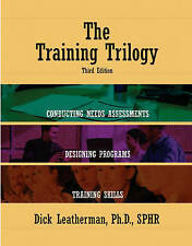 NEW The Training Trilogy, 3rd Edition by Dick Leatherman Ph.D.