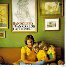 JUAN CARLOS CALDERON-BANDOLERO + MELODIA PERDIDA