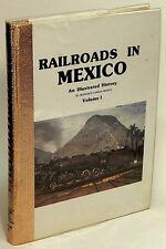 Railroads in Mexico An Illustrated History, Vol. I, Francisco Garma FRANCO 77089