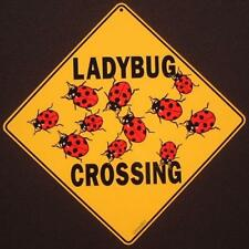 Ladybug Crossing Sign 16 1/2 by 16 1/2 New novelty decor painting signs insects
