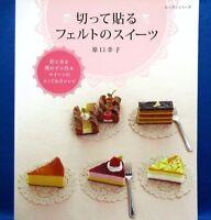Cut & Put! Sweets of Felt /Japanese Handmade Felt Craft Pattern Book