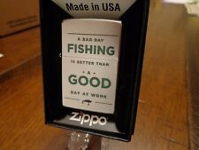 A BAD DAY FISHING IS BETTER THAN A GOOD DAY AT WORK FISHERMAN ZIPPO LIGHTER MINT