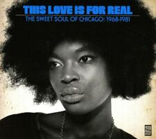 THIS LOVE IS FOR REAL (SWEET CHICAGO SOUL 1968-81)   CD NEU