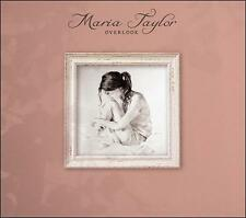 MARIA TAYLOR (SINGER/SONGWRITER) - OVERLOOK (NEW CD)